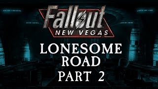 Fallout: New Vegas - Lonesome Road - Part 2 - Forlorn Hopeville