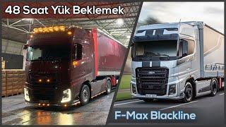 F-Max BlackLine Hakkında / Tır'da 48 Saat Kesintisiz Beklemek / İşlerin Azalması / İstanbul Seferi