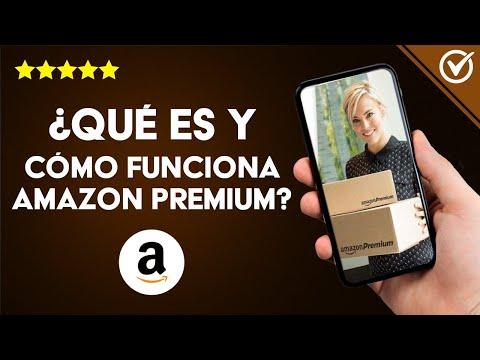 ¿Qué es y Cómo Funciona Amazon Premium? - Precio, Servicios, Características y Ventajas