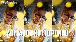Adi Laddu Kutty Ponnu 💕 Album Song 💕 Tamil Whatsapp Status 💕Hit O Hit 2.0