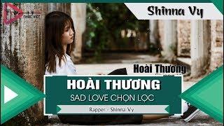 Hoài Thương -  Shinna Vy「Video Lyrics」