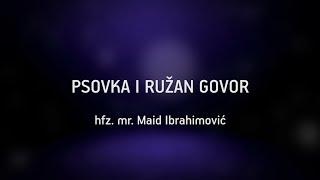 PSOVKA I RUŽAN GOVOR