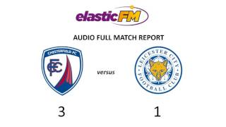 Chesterfield Versus Leicester City Audio Report