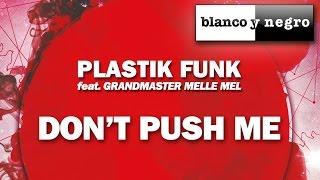 Plastik Funk Feat. Grandmaster Melle Mel - Don