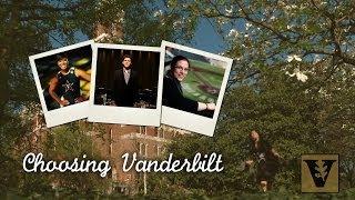 Choosing Vanderbilt