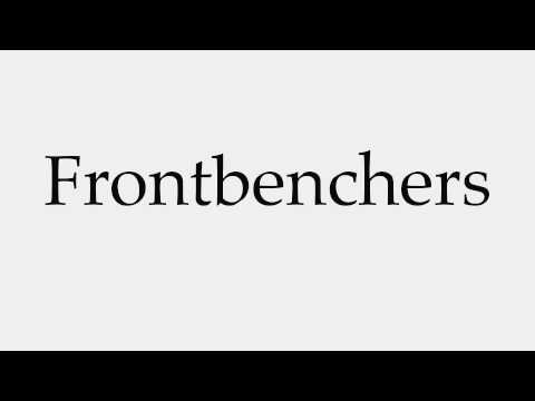 How to Pronounce Frontbenchers