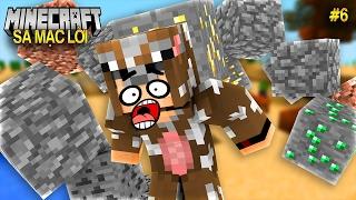 ĐÁ CUỘI VÔ TẬN!! (Minecraft Sa Mạc Lời #6)