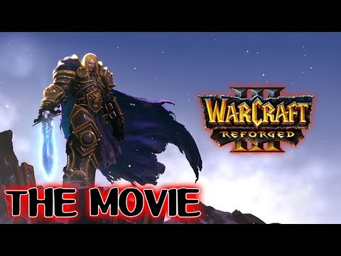 Warcraft 3 Reforged THE MOVIE
