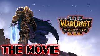 Warcraft 3 Reforged THE MOVIE