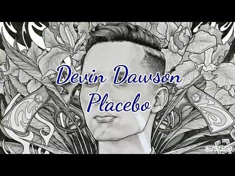 Devin Dawson - Placebo