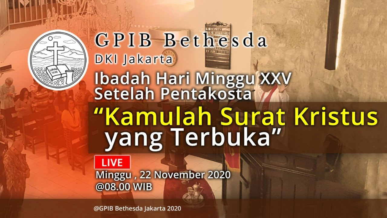 Ibadah Hari Minggu XXV Sesudah Pentakosta (22 November 2020)
