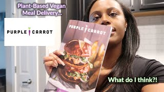 Purple Carrot | Vegan Meals | Cook With Me & Honest Review!
