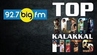 Big FM - Top 100 Kalakkal Hits 2015