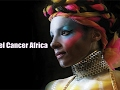 Cancel Cancer Africa Live Stream