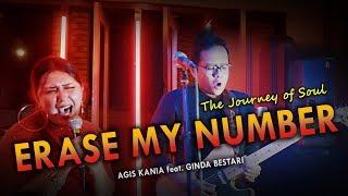 ERASE MY NUMBER - Agis Kania feat. Ginda Bestari