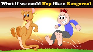 What if we could Hop like a Kangaroo? + more videos   #aumsum #kids #science #education #whatif