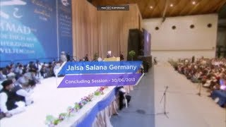 Jalsa Salana Germany 2013 - Concluding Address