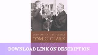 Supreme Court Justice Tom C. Clark: A Life of Service (Texas Legal Studies)   — Download