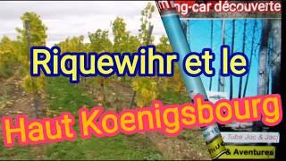 Alsace : de Riquewihr au Haut Koenigsbourg