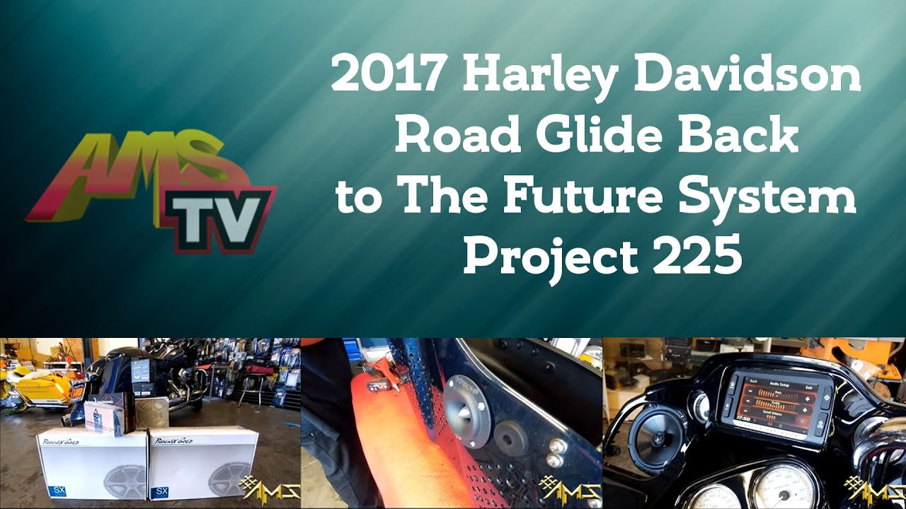 2017 harley davidson road glide back to the future system project