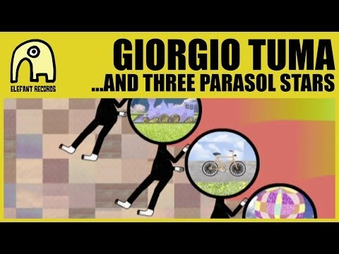 GIORGIO TUMA - ...And Three Parasol Stars [Official]