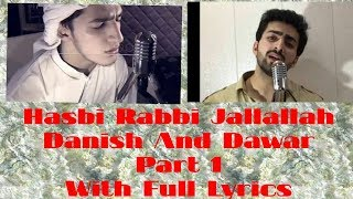 Hasbi Rabbi Jallallah Part 1 Full Lyrics || Danish And Dawar || Laughter land
