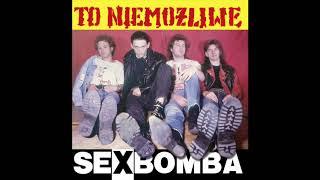 Sexbomba - Wciąż Jest Daleko [Official Audio]