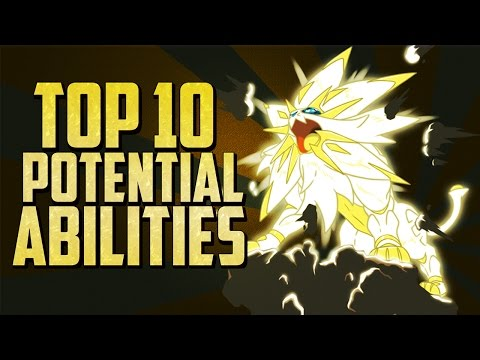 Top 10 | Potential New Abilities For Pokémon Sun And Moon