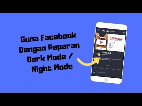Facebook Dark Mode? Ada Ke Facebook Dark Mode / Night Mode