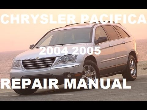chrysler pacifica 2004 2005 repair manual youtube rh youtube com