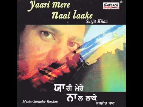 Angreji Jayee Boldi | Yaari Mere Naal Laake | Popular Punjabi Songs | Surjit Khan