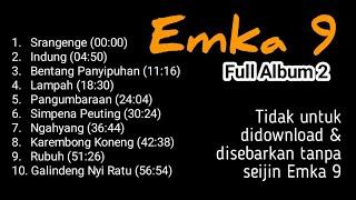 Lagu Emka 9 & Kang Dedi Mulyadi - Full Album 2