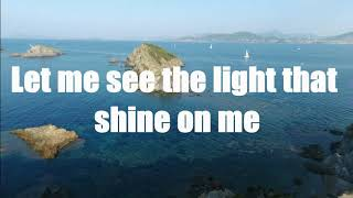 let me see the light