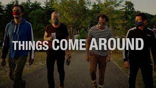 Things Come Around [Full Movie]