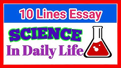 "Importance of science//Science in our daily life || Essay on ""Science in everyday life"""