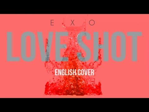 Download Love Shot Exo English Cover MP3, 3GP, MP4