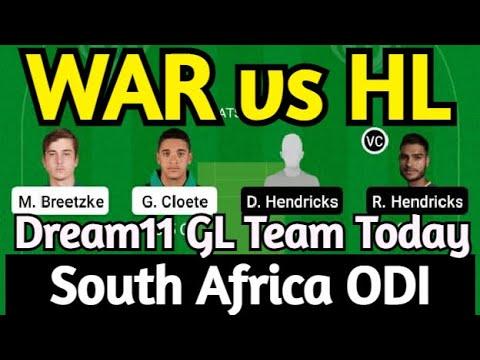 WAR vs HL South Africa ODI Dream11 Team | war vs hl dream11 today | war vs hl dream11