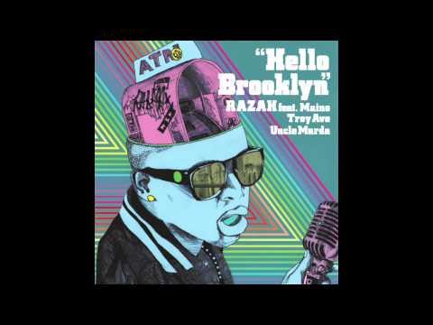 Razah - Hello Brooklyn feat. Maino, Troy Ave, Uncle Murda (Audio)