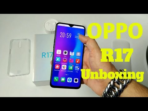 Oppo R17 Unboxing and First Impression