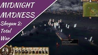 Midnight Madness! Shogun 2: Total War Multiplayer