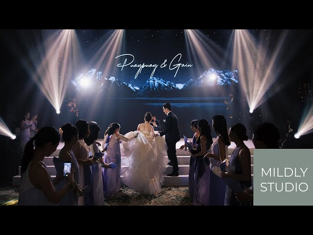 Puaypuay & Gain - Wedding Cinematography @ Grand Hyatt Erawan แกรนด์ ไฮแอท เอราวัณ วีดีโองานแต่ง