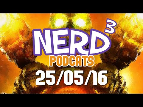 Nerd³ Podcats... 25th May 2016 - Gay, Nazi Or Both?