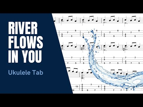 Ukulele ukulele tabs river flows in you : Download video: Yiruma - River Flows in You [Ukulele Tutorial ...