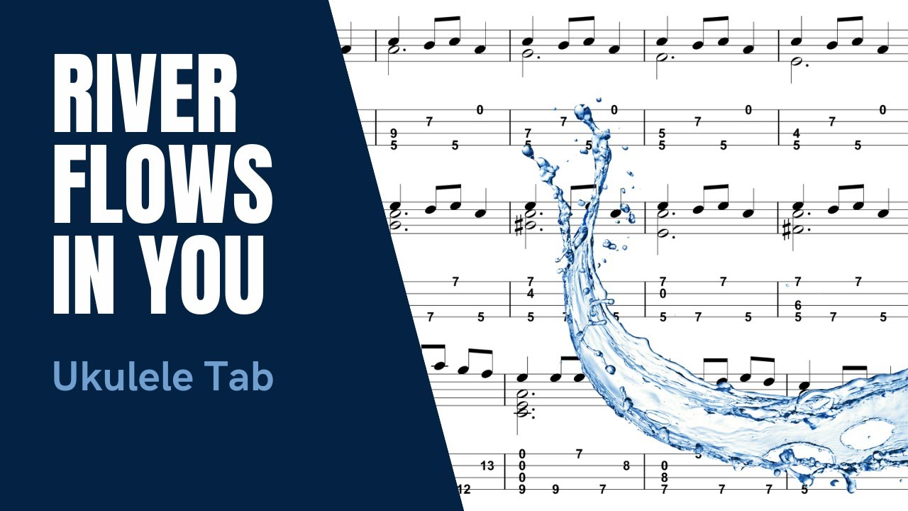 Yiruma - River Flows in You [Ukulele Tutorial] (Tablature) - YouTube