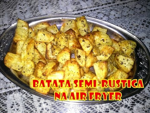 Batata semi-rústica frita na air fryer
