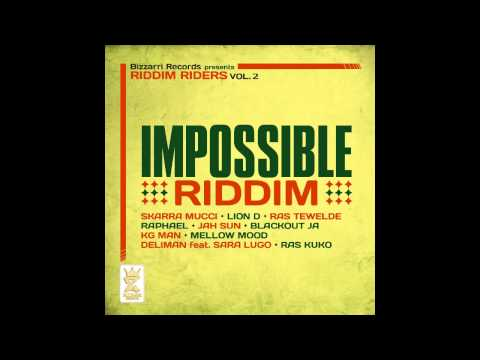 Impossible Riddim Mix FEBRUARY 2013 [BIZZARRI REC]