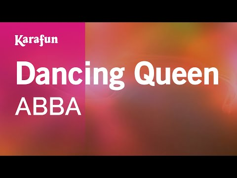 Karaoke Dancing Queen - ABBA *