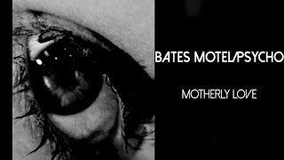 Bates Motel - Psycho | Motherly love