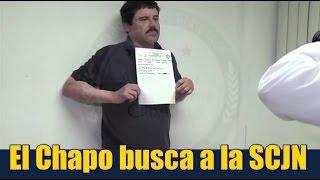 El Chapo pide la intervención de la SCJN