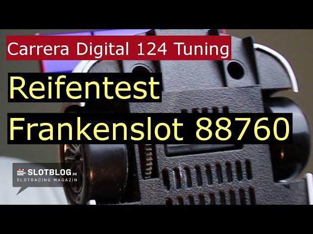 Carrera Digital 124 Tuning: Reifentest Frankenslot 88760